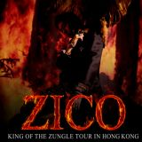 这丛林之王要来香港啦~ZICO《King Of the Zungle TOUR in Hong Kong》 11/18举行!