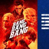 BIGBANG 舊歌依然火熱 〈BANG BANG BANG〉MV 破四億
