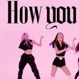 BLACKPINK 〈How You Like That〉舞蹈影片再下一城 新專輯盤踞告示牌主榜滿四週!