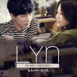 LYN演唱《Dear My Friends》OST 趙寅成高賢廷CP主題曲