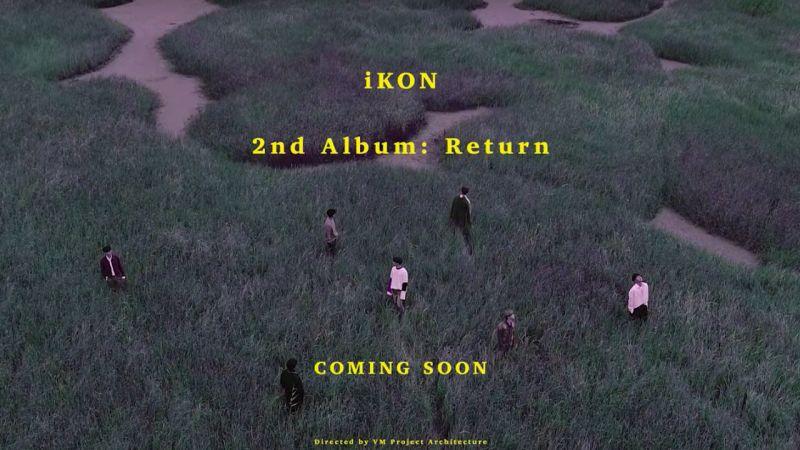 iKON 真的要回歸了!正規二輯〈RETURN〉前導預告片閃電出爐 氛圍強烈宛如電影